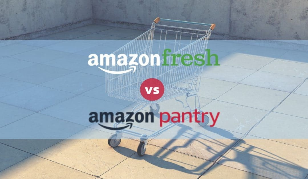 Amazon Fresh vs. Amazon Pantry (What's Different and How They Work)